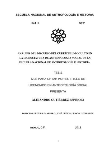 Análisis del discurso del currículum oculto en la licenciatura de antropología social de la Escuela Nacional de Antropología e Historia
