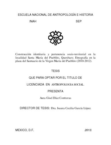 Construcción identitaria y pertenencia socioterritorial en la localidad Santa María del Pueblito, Querétaro. Etnografía en la plaza del santuario de la Virgen María del Pueblito (2010-1012)