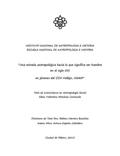 """""""Una mirada antropológica hacia lo que significa ser hombre en el siglo XXI, en jóvenes del CCH Vallejo, UNAM"""