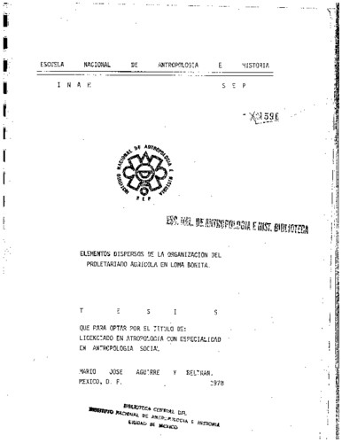Elementos dispersos de la organización del proletariado agrícola en Loma Bonita