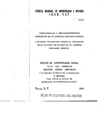 Proletariado y semiproletariado agrícolas en el ingenio Emiliano Zapata : estudio preliminar sobre el problema de la alianza de clases en el ingenio Emiliano Zapata