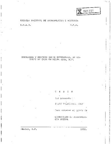 Ideología y proceso salud y enfermedad : un estudio de caso en Milpa Alta, D. F