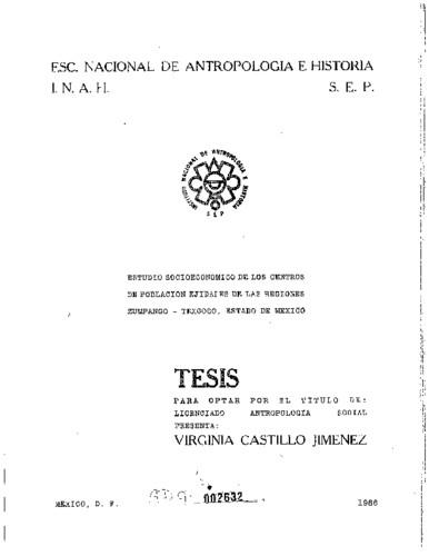 Estudio socioeconómico de los centros de población ejidales de las regiones Zumpango-Texcoco, Estado de México