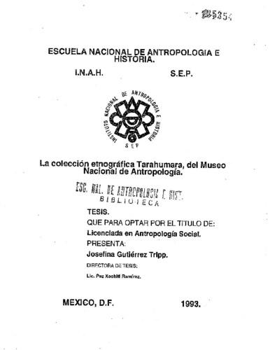 La colección etnográfica tarahumara, del Museo Nacional de Antropología