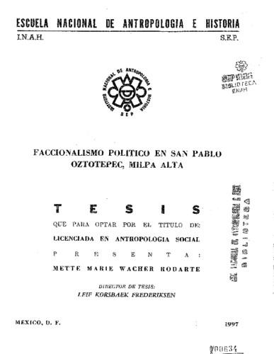 Faccionalismo político en Sn. Pablo Oztotepec, Milpa Alta