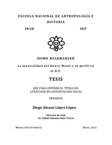 Homo Headbanger : la musicalidad del heavy metal y su perfil en el D.F