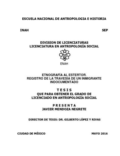 Etnografía al estertor. Registro de la travesía de un migrante indocumentado