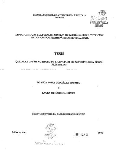 Aspectos socio-culturales, niveles de estrés, salud y nutrición en dos grupos prehispánicos de Tula, Hgo.