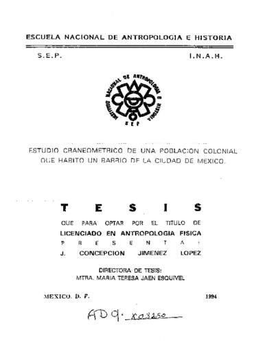 Estudio craneométrico de una población colonial que habitó un barrio de la ciudad de México
