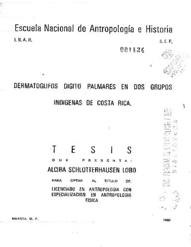 Dermatoglifos dígito palmares en dos grupos indígenas de Costa Rica