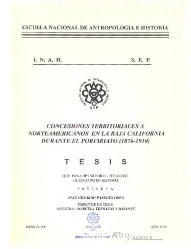 Concesiones territoriales a norteamericanos en la Baja California durante el profiriato (1876-1910)