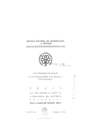 Fray Francisco Aguilar:  militar conquistador civil-ventero y Frayle-cronista