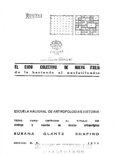 El ejido colectivo de Nueva Italia: de la hacienda al neolatifundio