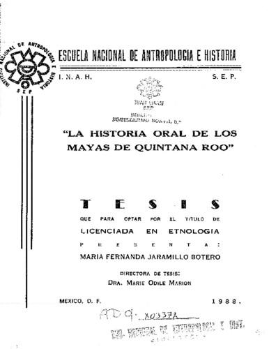 La historia oral de los mayas de Quintana Roo