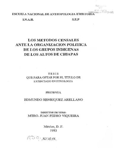 Los métodos censales ante la organización política de los grupos indígenas de los Altos de Chiapas