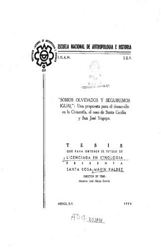 Somos olvidados y seguiremos igual: una propuesta para el desarrollo en la Chinantla, el caso de Santa Cecilia y San José Yogope