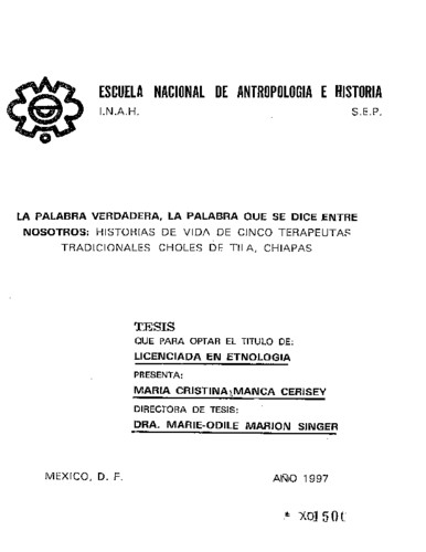 La palabra verdadera, la palabra que se dice entre nosotros: historia de  vida de cinco terapeutas tradicionales choles de Tila, Chiapas