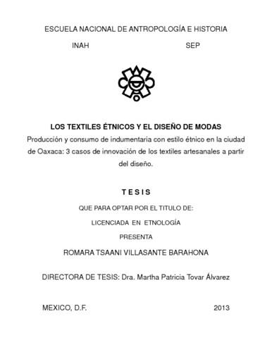 Los textiles étnicos y el diseño de modas: producción y consumo de indumentaria con estilo étnico en la ciudad de Oaxaca; 3 casos de innovación de los textiles artesanales a partir del diseño