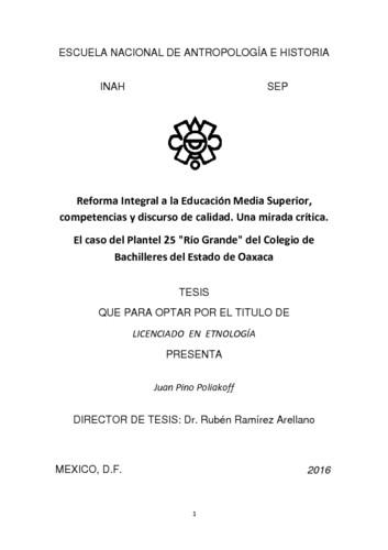 """Reforma integral a la educación media superior, competencia y discurso de calidad. Una mirada crítica. El caso del plantel 25 """"Rio Grande"""" del colegio de bachilleres del estado de Oaxaca"""