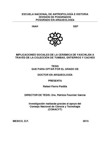 Implicaciones sociales de la cerámica de Yaxchilán a tráves de la colección de tumbas, entierros y caches