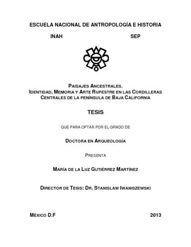 Paisajes ancestrales. Identidad, memoria y arte rupestre en las cordilleras centrales de la Península de Baja California