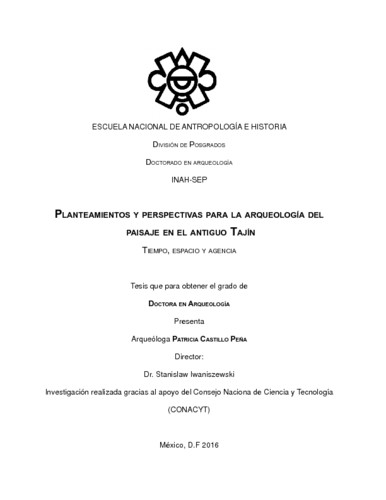 Planteamientos y perspectivas para la arqueología del paisaje en el antiguo Tajín. Tiempo, espacio y agencia
