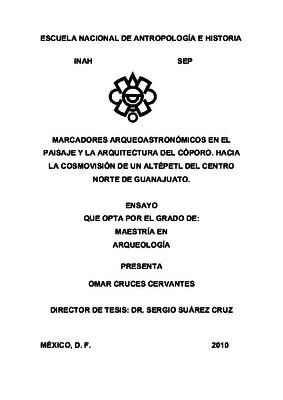 Macadores arqueoastronómicos en el paisaje y la arquitectura del Cóporo. Hacia la cosmovisión de un altépetl del centro norte de Guanajuato