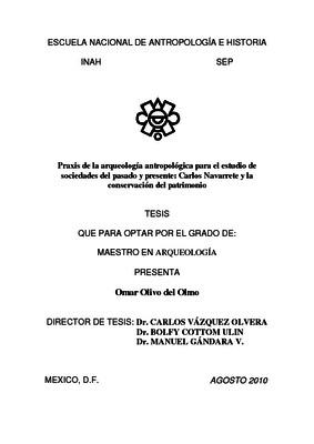 Praxis de la arqueología antropológica para el estudio de sociedades del pasado y presente: Carlos Navarrete y la conservación del patrimonio