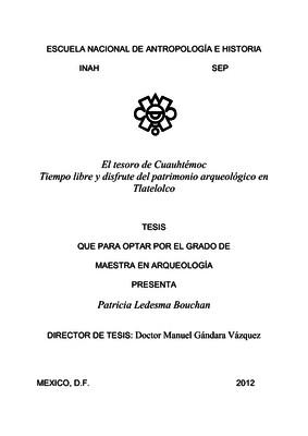 El tesoro de Cuauhtémoc. Tiempo libre y disfrute del patrimonio arqueológico en Tlatelolco
