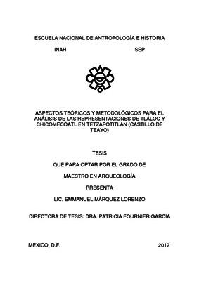 Aspectos teóricos y metodológicos para el análisis de las representaciones de Tláloc y Chicomecóatl en Tetzapotitlan (Castillo de Teayo)