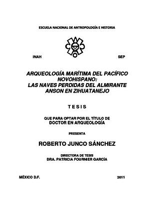 Arqueología marítima del Pacífico novohispano: las naves perdidas del almirante Anson en Zihuatanejo