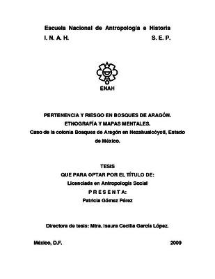 Pertenencia y riesgo en Bosques de Aragón. Etnografía y mapas mentales