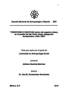 Territorio e identidad dentro del espacio urbano, en el pueblo de San Pedro Xalpa, delegación Azcapotzalco. 2000-2005