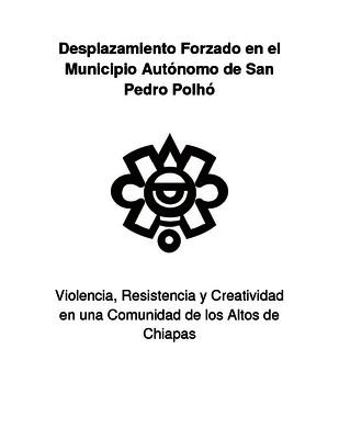 Desplazamiento forzado en el municipio autónomo de San Pedro Polhó