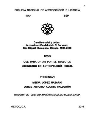 Cambio social y poder: la construcción del ejido El Porvenir, San Miguel Chimalapa, Oaxaca, 1936-2008