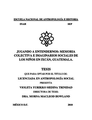 Jugando a entendernos: memoria colectiva e imaginarios sociales de los niños en Ixcán, Guatemala