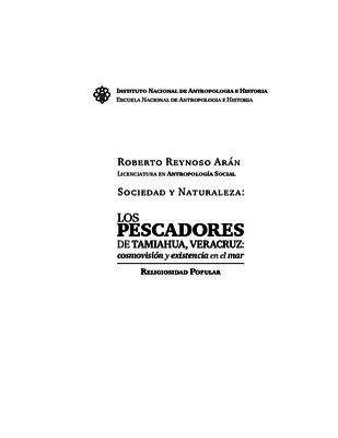Sociedad y Naturaleza: los pescadores de Tamiahua, Veracruz: cosmovisión y existencia en el mar