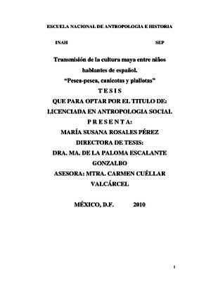 """Transmisión de la cultura maya entre niños hablantes de español. """"Pesca-pesca, canicotas y plallotas"""""""