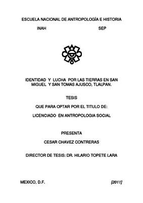 Identidad y lucha por las tierras en San Miguel y Santo Tomás Ajusco, Tlalpan