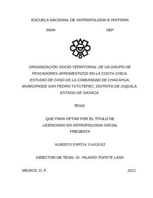 Organización socio-territorial de un grupo de pescadores afromestizos en la Costa Chica. Estudio de caso de la comunidad de Chacahua, municipio de San Pedro Tututepec, Distrito de Juquila, Estado de Oaxaca