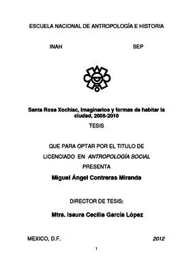 Santa Rosa Xochiac, Imaginarios y formas de habitar la ciudad, 2008-2010
