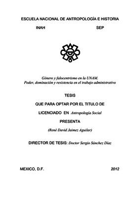 Género y falocentrismo en la UNAM. Poder, dominación y resistencia en el trabajo adminstrativo