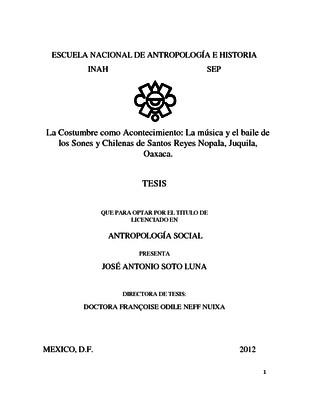 La costumbre como acontecimiento: La música y el baile de los Sones y Chilenas de Santos Reyes Nopala, Juquila, Oaxaca