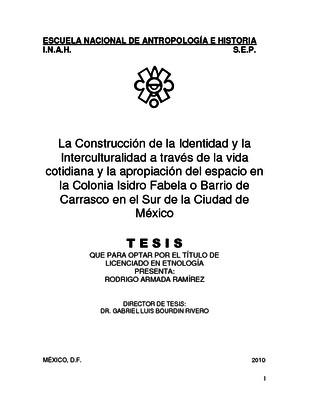 La construcción de la identidad y la interculturalidad a través de la vida cotidiana y la apropiación del espacio en la colonia Isidro Fabela o Barrio de Carrasco en el Sur de la Ciudad de México