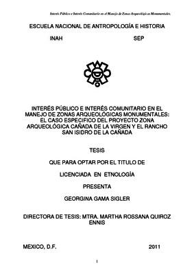 Interés público e interés comunitario en el manejo de zonas arqueológicas monumentales: el caso epecífico del Proyecto Zona Arqueológica Cañada de la Virgen y el rancho San Isidro de la Cañada
