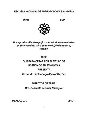 Una aproximación etnográfica a las relaciones interétnicas en el campo de la salud en el municipio de Huejutla, Hidalgo