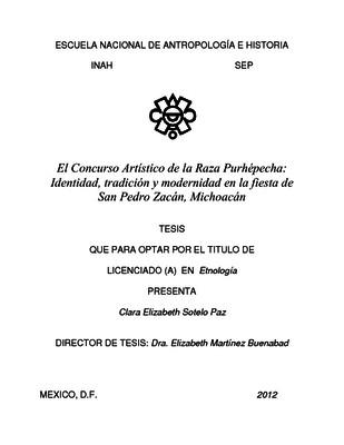 El Concurso Artístico de la Raza Purhépecha: Identidad, tradición y modernidad en la fiesta de San Pedro Zacán, Michoacán