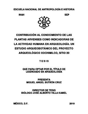Contribución al conocimiento de las plantas arvenses como indicadoras de la actividad humana en arqueología. Un estudio arqueobotánico del Proyecto Arqueológico Xochimilco, sitio 20