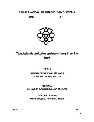 Tecnologías de producción lapidaria en la región del Río Súchil