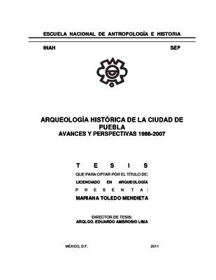 Arqueología histórica de la Ciudad de Puebla